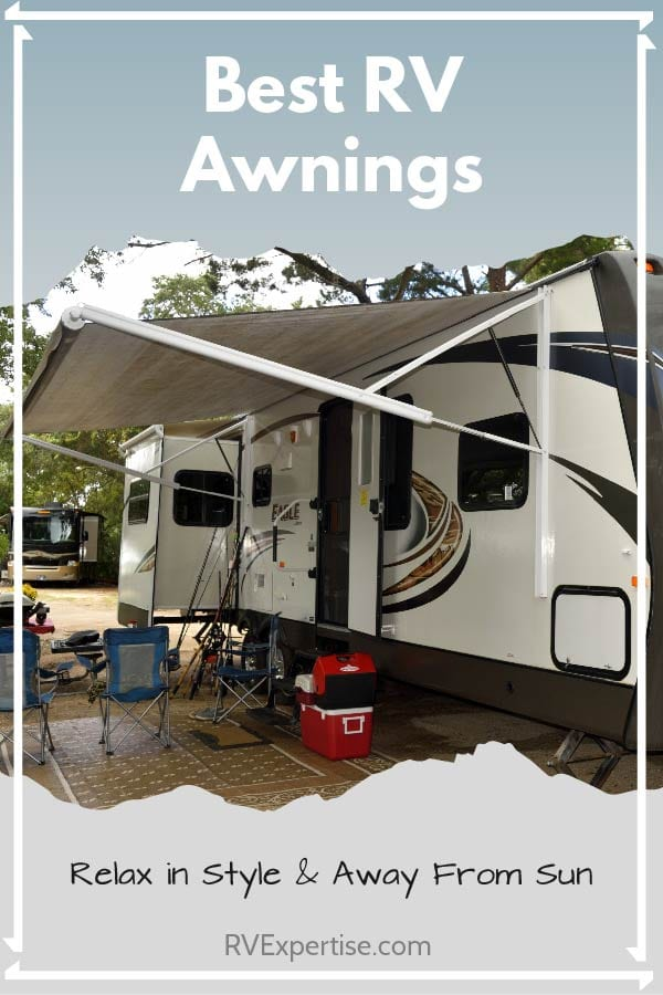 Best Rv Awnings Of 2019 Top Models Reviewed Rv Expertise