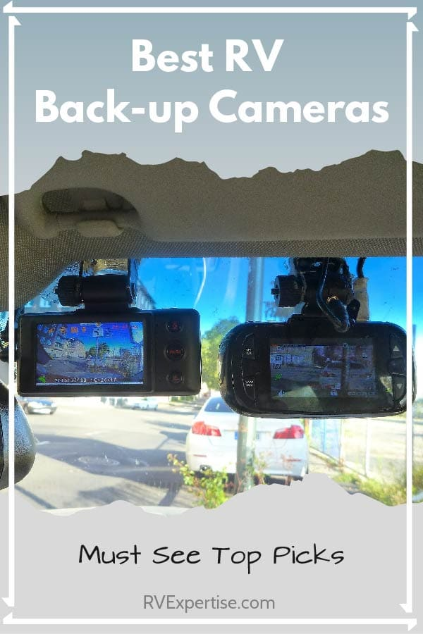 Best RV Backup Cameras of 2019 - Wireless Rear View Dash Cams