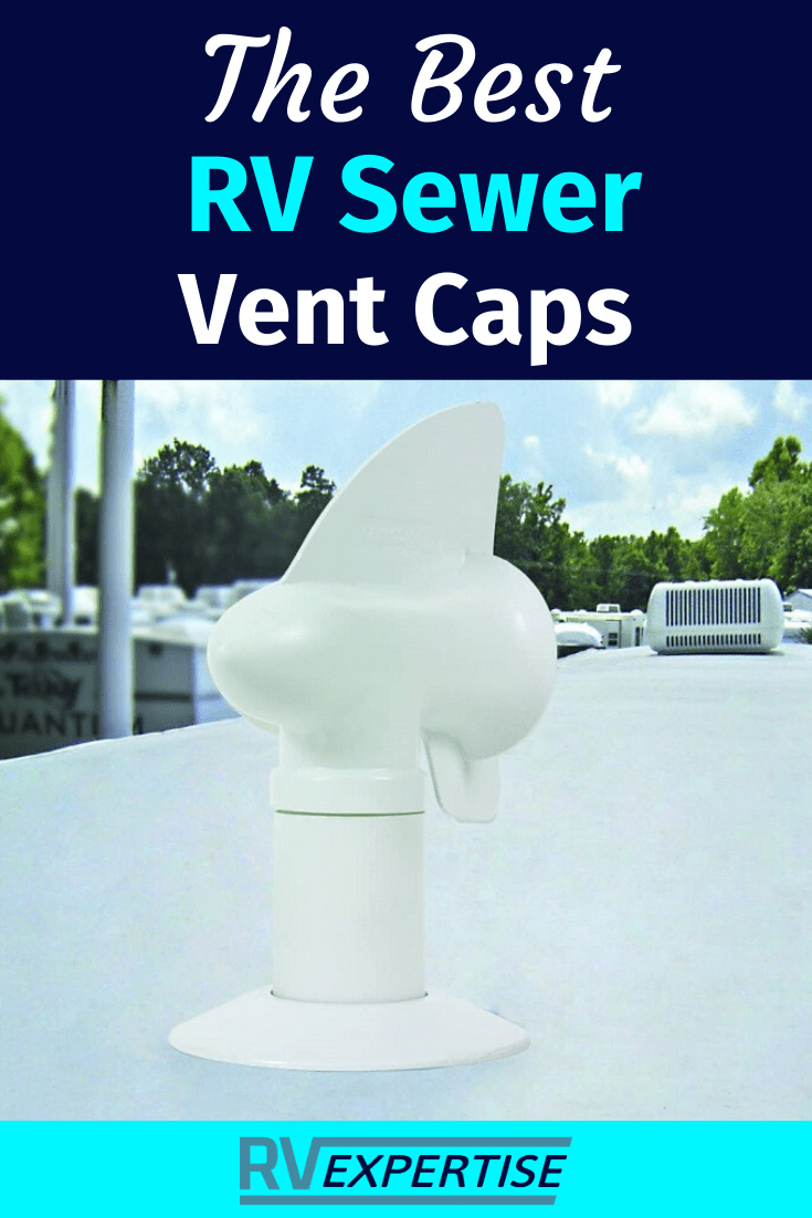 Best Rv Sewer Vent Caps Of 2020 Complete Review Rv Expertise